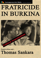 POLITICAL ASSASSINATIONS: Fratricide in Burkina: Thomas Sankara and French Africa