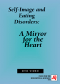 Self-Image and Eating Disorders: A Mirror for the Heart