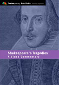 Shakespeares Tragedies: A Video Commentary
