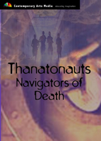 Thanatonauts - Navigators of Death