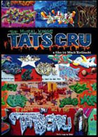 Tats Cru: The Mural Kings