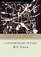 The Center For Humanities Seminars In Modern Art: Contemporary Trends - Art Scene