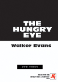 The Hungry Eye: Walker Evans