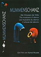 The Musicians of Silence - Mummenschanz