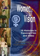 Women of Vision : 18 Histories in Feminist Film and Video