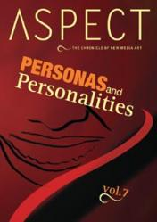 Aspect VII  - The Chronicle of New Media: Personas and Personalities