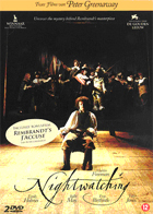 Peter Greenaway: Nightwatching & Rembrandt's J'Accuse