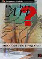 MEART The Semi Living Artist