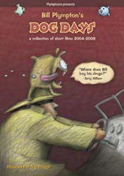 Bill Plymptons Dog Days - A Collection of Short Films 2004-2008 STOCKTAKE - Last Copy!