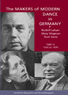 The Makers Of Modern Dance In Germany - Part II