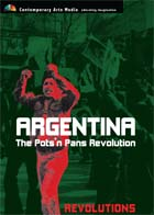 Argentina : The Pots'n Pans Revolution