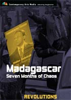 Madagascar : Seven Months of Chaos