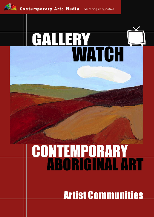 GALLERY WATCH: Contemporary Aboriginal Art - Artist Communities
