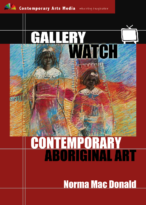 GALLERY WATCH: Contemporary Aboriginal Art - Norma MacDonald