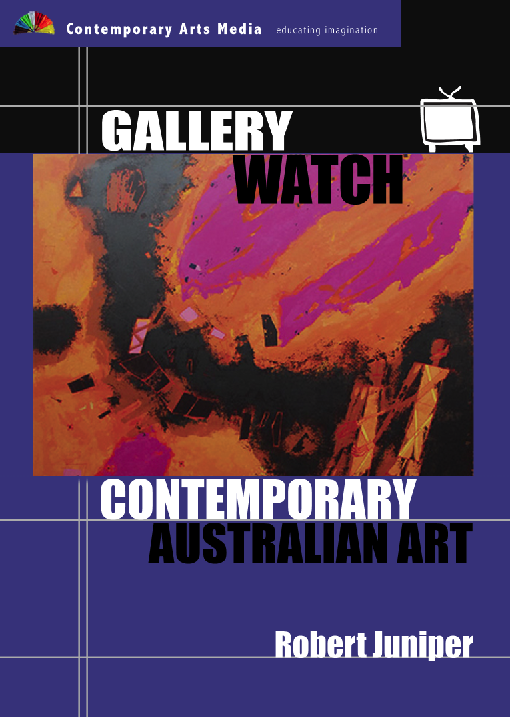 GALLERY WATCH: Contemporary Australian Art - Robert Juniper