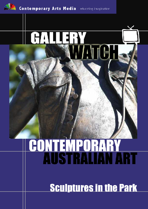GALLERY WATCH: Contemporary Australian Art - Sculptures in the Park