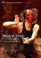 Neutral Mask: A Foundation for the Theatrical Experience