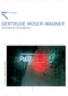 Gertrude Moser-Wagner - Concept & Coincidence
