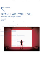 Granular Synthesis - Remixes for Single Screen