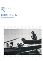 Kurt Kren - Which Way To Ca?