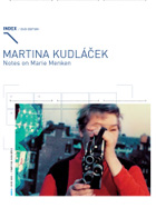Martina Kudláček - Notes On Marie Menken