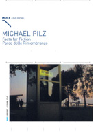 Michael Pilz - Facts For Fiction / Parco Delle Rimembranze