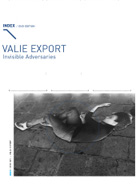 VALIE EXPORT - Invisible Adversaries