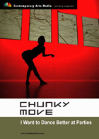 Chunky Move: I Want to Dance Better at Parties