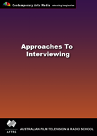 Approaches to Interviewing