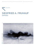 Siegfried A. Fruhauf - Exposed