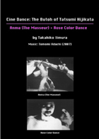 Cine Dance: The Butoh of Tatsumi Hijikata - Anma (The Masseurs)+Rose Color Dance