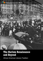 The Harlem Renaissance and Beyond
