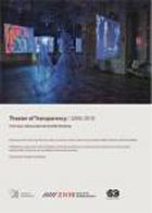 Theater of Transparency/ 2000-2010