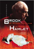 Brook by Brook, an intimate portrait & The Tragedy of Hamlet