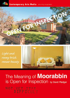 The Meaning of Moorabbin is Open for Inspection