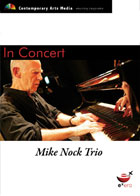 In Concert - Mike Nock Trio - BMW EDGE Nov 2005 HDV