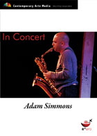 In Concert - Adam Simmons - Incinerator