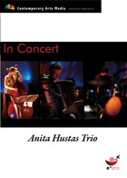 In Concert: Anita Hustas Trio - BMW EDGE Nov 2004