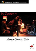 In Concert: Aaron Choulai Trio - BMW EDGE Nov 2004